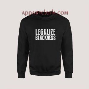Legalize Blackness Sweatshirt