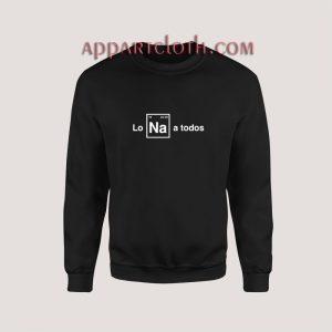 Les Odio A Todos Sweatshirt