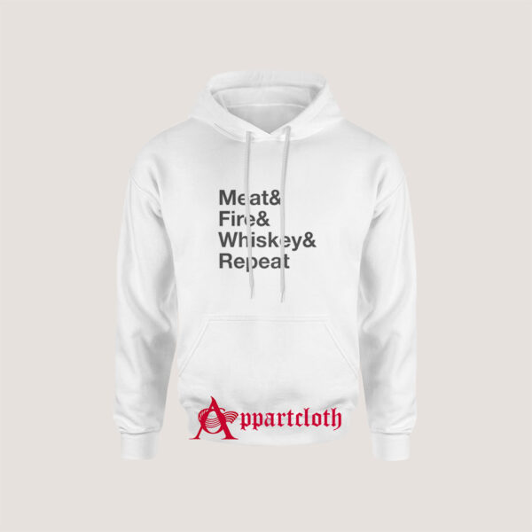 Meat Fire Whiskey Repeat Hoodie for Unisex