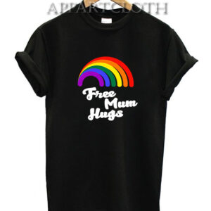 Free Mum Hugs Proud Mom LGBT T-Shirt
