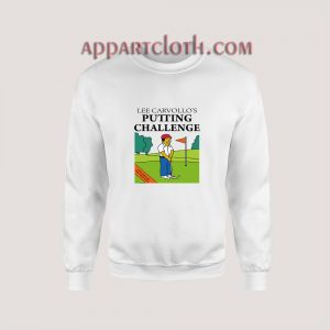Lee Carvallo's Putting Challenge Sweatshirt