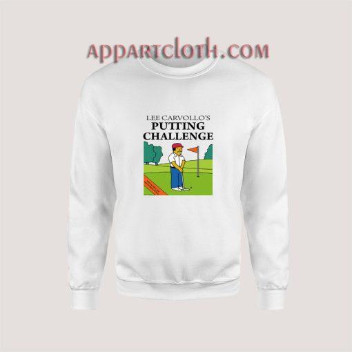 Lee Carvallo's Putting Challenge Sweatshirt