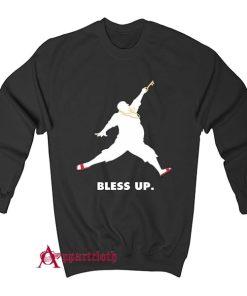 Bless Up Sweatshirt