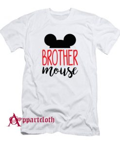 Brother Mouse T-Shirt