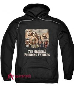 The Original Founding Fathers Hoodie