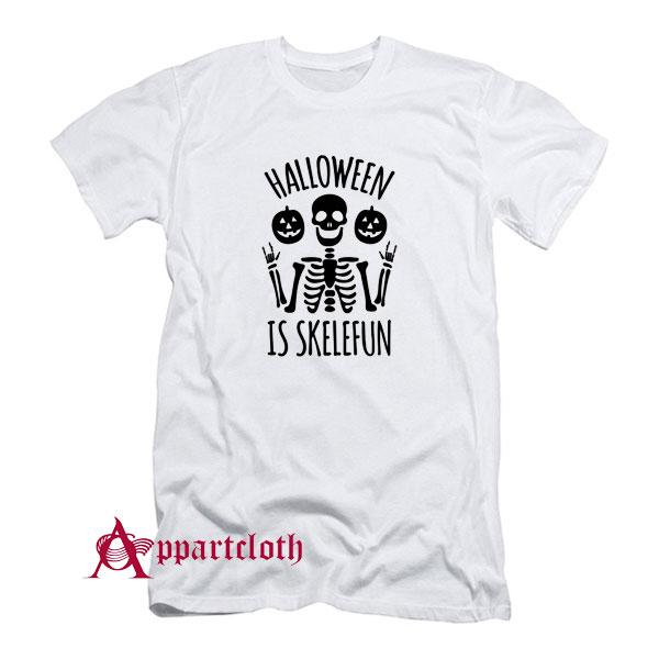 Halloween Is SkeleFUN T-Shirt