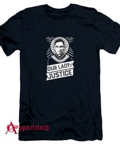Our Lady Of Justice T-Shirt