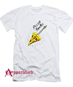 PIZZA ROCKS T-Shirt