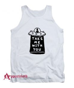 Take Me With You UFO Tank Top