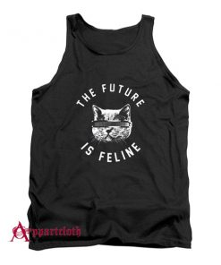 The Future Is Feline Tank Top
