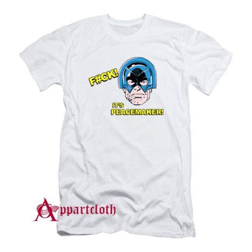 FCK Its Peacemaker T-Shirt