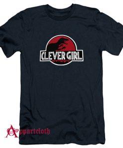 Clever Girl Velociraptor Dinosaur Parody T-Shirt