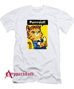 Purrrsist! Resist Persist Pussy Cat Funny T-Shirt