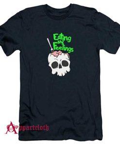 Eating My Feelings T-Shirt