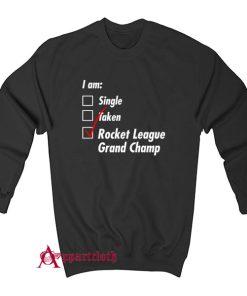 Single Taken Grand Champ Sweatshirt