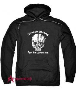 Horror Skull its never too early Hoodie